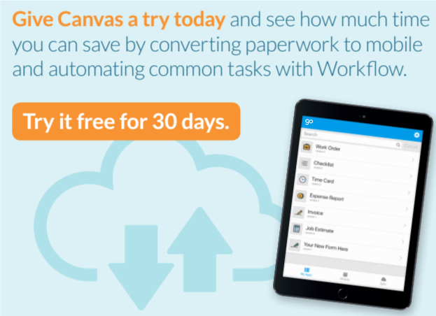 Try GoCanvas free today and see how much you can save