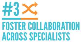 #3 - Foster Collaboration