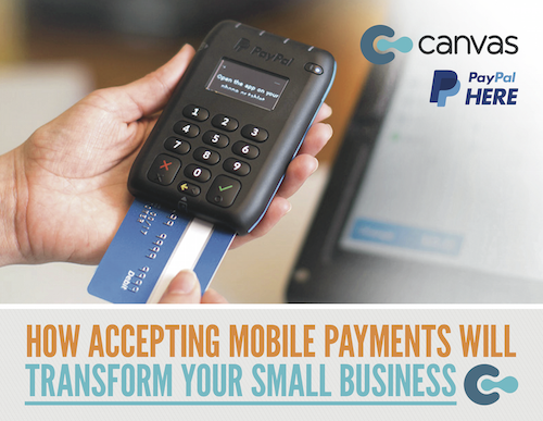 How Accepting Mobile Payments Will Transform Small Business