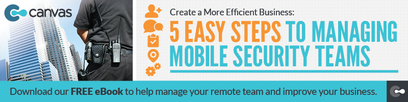 Managing Your Mobile Security Force in 5 Simple Steps