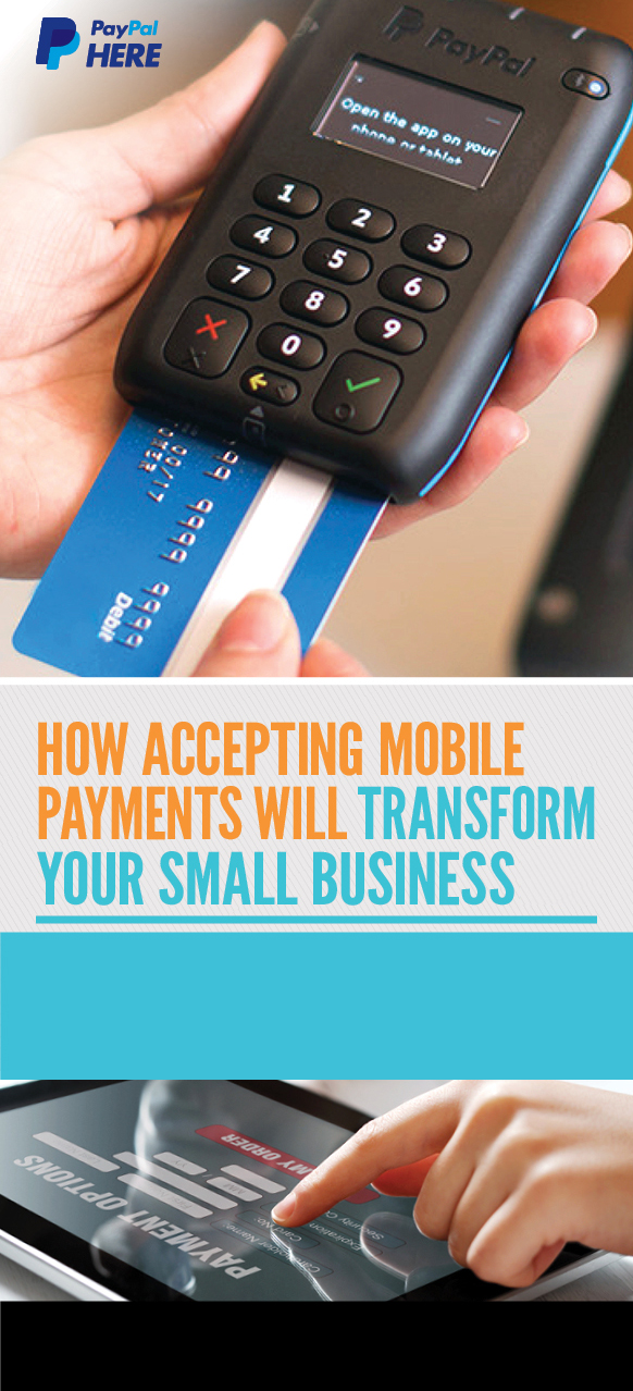 How Accepting Mobile Payments Will Transform Your Small Business