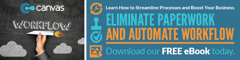 Eliminate Paperwork and Automate Workflow