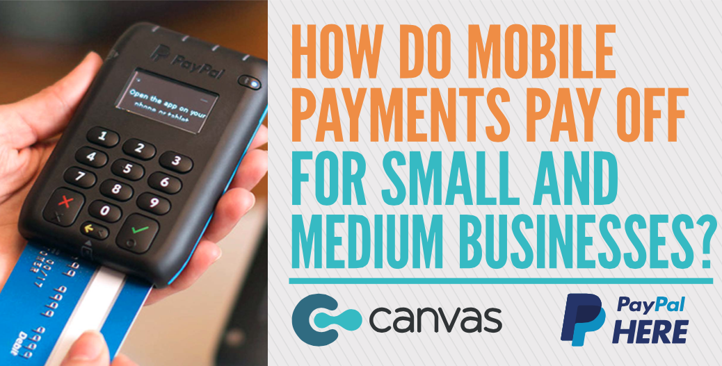 How Do Mobile Payments Pay Off for Small and Medium Businesses